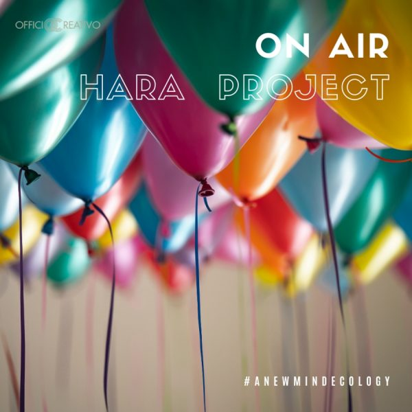 ON AIR. IL TALK DI HARA PROJECT